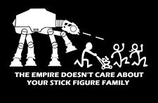 "The Empire Doesn't Care About Your Stick Figure Family Vinyl Sticker AT-AT 4""x8"""