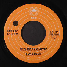 SLY STONE: Who Do You Love? / Le Lo Li 45 Funk