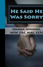 He Said He Was Sorry: A Second Stepping on the Stones Book by