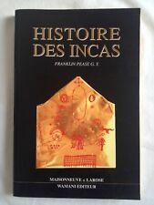 Histoire des Incas | Franklin Pease G. Y. | Maisonneuve & Larose/Wamani éditeur