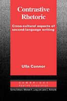 Cambridge Applied Linguistics. Contrastive Rhetoric: Cross-Cultural Aspects of S