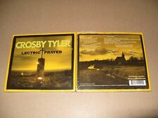 Crosby Tyler Lectric Prayer 10 TRACK cd DIGIPAK  New & Sealed