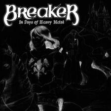 BREAKER-In Days Of Heavy Metal…Reborn CD Heathens Rage, Street Child, Mystique