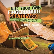 Build Your Own Fingerboard Skatepark: Boredom busting designs for 15 desktop ram