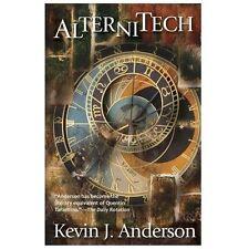 Alternitech by Kevin J. Anderson (2013, Paperback)