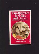 Esso Ratgeber für Haus und Garten    Band 7  Kamin und Grill