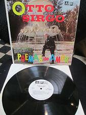OTTO SIRGO POEMAS de AMOR LP Latin Music  No Me Digas Adios La Vejez de Don Juan