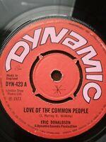"Eric Donaldson-Love Of The Common People 7"" Vinyl Single 1971"
