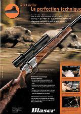 Advertising / Publicité de presse /  CARABINE BLASER R93 .  2003