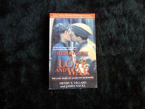 Hemingway In Love and War By Henry S. Villard & James Nagel (1995)