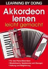 Akkordeon lernen leicht gemacht - LEARNIG BY DOING - für das Piano-Akkordeon