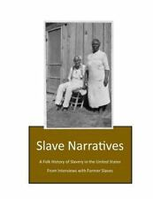A Folk History of Slavery in the United States from Interviews with Former...