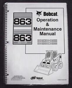 Bobcat 863 Skid Steer Operation & Maintenance Manual/Owner's 1 # 6900790