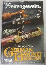 BENDER Book SEITENGEWEHR HISTORY of the GERMAN BAYONET 1919 1945 George Wheeler