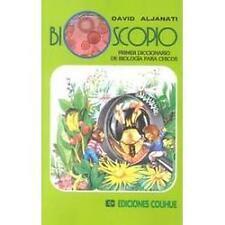 Bioscopio : Primer Diccionario de Biologia Para Chicos by David Aljanati...