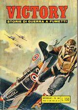 VICTORY STORIE DI GUERRA A FUMETTI ED. ALHAMBRA NUMERO 46