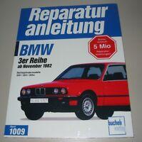 Reparaturanleitung BMW 3er Reihe E30 / E 30 6 Zylinder 320i 323i 325e ab 11/1982