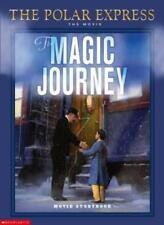 The Magic Journey (Polar Express)-