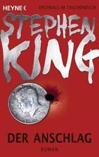 Der Anschlag von Stephen King (2013, Taschenbuch)