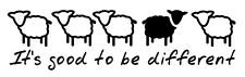 """8""""  It's Good to be Different Gloss Vinyl Car Sticker 