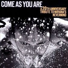 Come As You Are: A 20th Anniversary Tribute To Nirvana's Nevermind by Various...