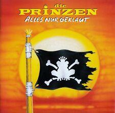 DIE PRINZEN : ALLES NUR GEKLAUT / CD - NEU