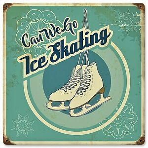 Can We Go Ice Skating Steel Sign New Vintage Repro Retro Metal USA Figure Hockey