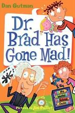 Dr. Brad Has Gone Mad! by Dan Gutman (2009, Paperback)