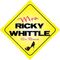 Mrs Ricky Whittle On Board Car Sign