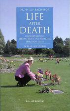 Life After Death - Dr Phillip Bachelor
