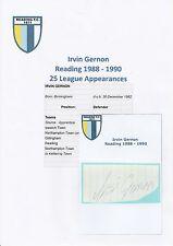 IRVIN GERNON READING 1988-1990 ORIGINAL HAND SIGNED CUTTING/CARD
