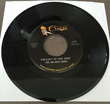 RARE-The Golden Tones•You Can't Be True Dear/Tony's Polka, Cuca J-1262 45 EX