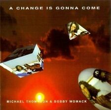 Michael Thompson a Change Is Gonna Come (& Bobby Womack) CD []