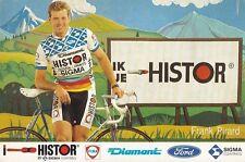 CYCLISME carte cycliste FRANK PIRARD équipe HISTOR SIGMA 1989