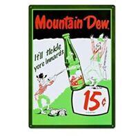 MOUNTAIN DEW 15 CENTS TIN SIGN STADIUM  ART RESTAURANT DINER DIVE BAR PUB 1.00