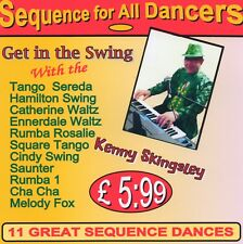 """Sequence Dance CD """"Get In The Swing""""11Great Dances,Music By Kenny Skingsley"""