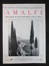 1920 AMALFI BELLEZZE SFAVILLANTI DELLA COSTA LE CENTO CITTA' D'ITALIA ILLUSTRATE