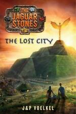 The Jaguar Stones, Book Four: The Lost City, J&P Voelkel, Good Book