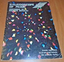 """KALEIDOSCOPE OF MUSIC"" arranged by Richard Bradley book 2 - organ solos"
