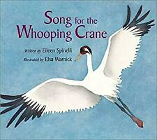 Song for the Whooping Crane by Spinelli, Eileen