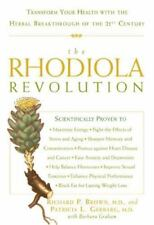 The Rhodiola Revolution : Transform Your Health with the Herbal Breakthrough...