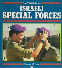 Israeli Special Forces By Samuel M Katz The Power Series 1993