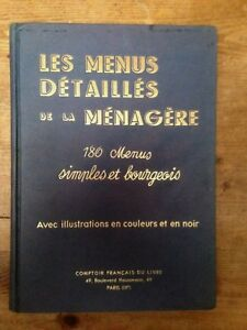 Les menus détaillés de la ménagère - H.P Pellaprat - 1949