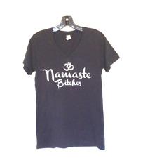 Namaste Bitches Fun Yoga OM Ladies V Neck tee t shirt