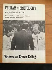 Fulham v Bristol City Anglo Scottish Cup Match Programme 1975