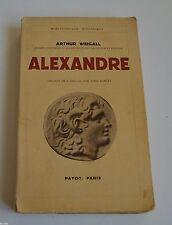 BIBLIOTHEQUE HISTORIQUE ALEXANDRE LE GRAND DE A WEIGALL ED PAYOT 1934