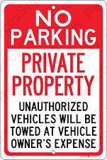 No Parking Private Property Tow Zone 8x12 Aluminum Sign Made in USA UV Pro Wh/Rd