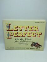 Letter Perfect Over 40 Alphabets For Needlepoint & Embroidery 1988 First Edition