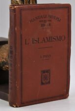 RELIGIONE STORIA MAOMETTO Manuali HOEPLI Italo Pizzi L'ISLAMISMO 1903