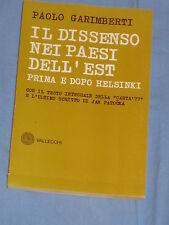 IL DISSENSO NEI PAESI DELL' EST PRIMA E DOPO HELSINKI Galimberti Vallecchi (G3)